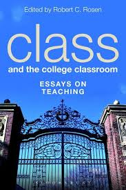 class and the college classroom essays on teaching robert c class and the college classroom essays on teaching