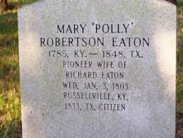 Mary Polly Robertson Eaton (1785-1848) - Find A Grave Memorial