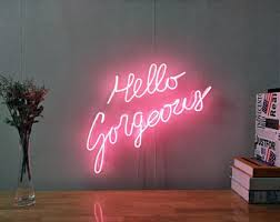 hello gorgeous neon sign for living room bedroom home decor personalised handmade artwork dimmable wall light on neon wall art nz with neon sign etsy