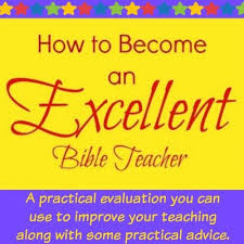 Become An Excellent Bible Teacher Futureflyingsaucers