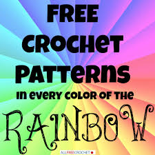 All Free Crochet Patterns Simple Crochet Patterns In Every Color Of The Rainbow Stitch And Unwind