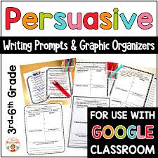 6th Grade Essay Prompts Persuasive Writing Prompts And Graphic Organizers Digital Version Included