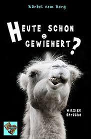 Heute Schon Gewiehert Witzige Sprüche Ebook Bärbel Vom Berg