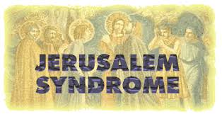 Image result for jerusalem syndrome