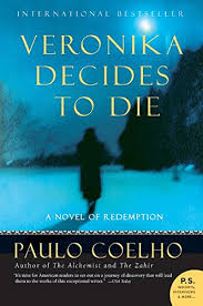 paulo coelho the alchemy of pilgrimage on being veronika decides to die a novel of redemption
