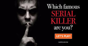 which famous serial killer are you personality test quiz club which famous serial killer are you
