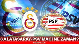 GS-PSV maçı ne zaman? Galatasaray - PSV Eindhoven rövanş maçı hangi  kanalda? PSV Eindhoven - Galatasaray maçı maçı hangi gün, saat kaçta? -  Haberler