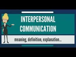 definition of interpersonal skills what is interpersonal communication what does interpersonal