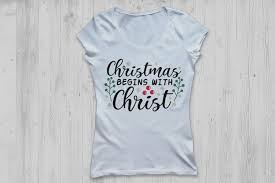 Christmas starts with christ hopefully as christians you agree with that slogan. Christmas Begins With Christ Svg Christmas Svg Jesus Svg 347574 Cut Files Design Bundles