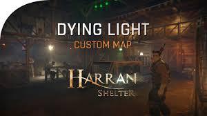 Dying Light Custom Maps Dying Light Custom Map Harran Shelter Official Trailer Teaser