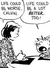 FunniestMemes.com - Funniest Memes - [Life Could Be Worse, Calvin] via Relatably.com