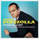 Piazzolla...O No? [Bonus Tracks]