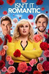 Romantic Movie Poster Isnt It Romantic Movie Review