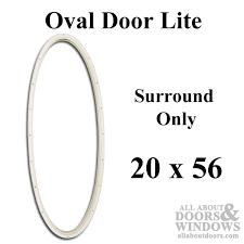 therma tru 20 x 56 x 1 oval surround only door lite