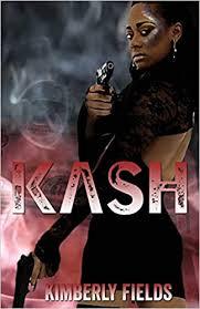 Kash: Fields, Kimberly: 9780692950210: Amazon.com: Books