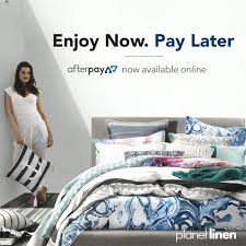 Now Pay Later Bedroom Furniture Planet Linen Is Now A Afterpay Store Shop Now Pay Later