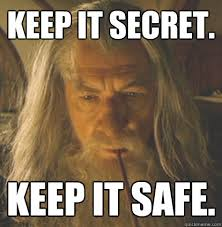Keep it Secret. Keep it safe. - Whenever I have gum in school ... via Relatably.com
