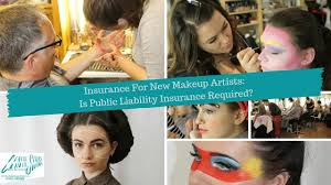 insurance for new makeup artists is public liability insurance required you