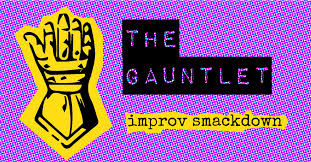 our improvisers go head to head in this winner take all improvised battle gauntlet s very first champion brad knight winner of gauntlet i returns as