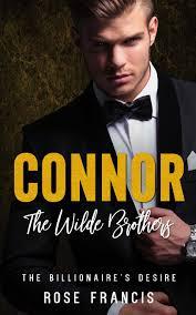Connor: The Wilde Brothers (The Billionaire's Desire) (Volume 3 ...