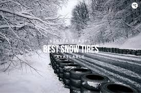 Winter Ready: The 6 Best Snow Tires | HiConsumption