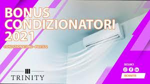 Trinity Group - Condizionatore: bonus condizionatori 2021