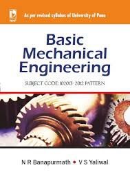 Mechanical Engineering Textbooks Basic Mechanical Engineering University Of Pune By N R Banapurmath