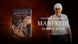 Libri Mondadori - Valerio Massimo Manfredi - Quaranta giorni - Spot