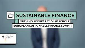 Olaf Scholz: Sustainable Finance Summit