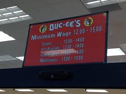 buc ee s publicly lists how much they pay their employees the the troubles the us economy has had over these last few years and prices rising inflation the minimum wage of 7 25 as mandated by the federal