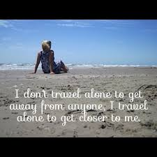 Travel Alone Quotes Simple Travel Alone Quotes Prepossessing Best 48 Solo Travel Quotes Ideas