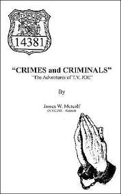 """<b>Crimes</b> and Criminals"": ""The Adventures of T.V. JOE"" by <b>James W</b> ..."