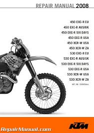 ktm exc r xcr w motorcycle repair manual repair 2008 ktm 450 530 exc r xcr w manual