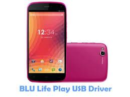 Download BLU Life Play USB Driver