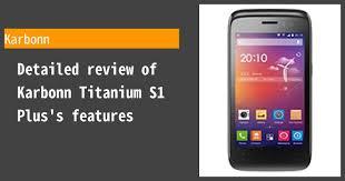 Karbonn Titanium S1 Plus review: worth ...