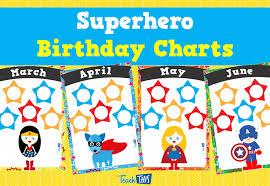 Superhero Birthday Charts Teacher Resources And Classroom