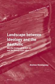 book launch landscape between ideology and the aesthetic ias book launch landscape between ideology and the aesthetic marxist essays on british art and art theory 1750 1850 by professor andrew hemingway