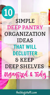 woman cleaning and organizing pantry inexpensive pantry storage ideas to declutter and organize deep shelves