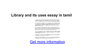 library and its uses essay in tamil google docs