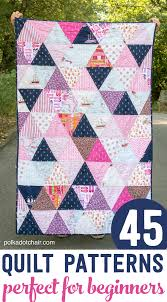 Patchwork Quilt Patterns Stunning 48 Beginner Quilt Patterns And Tutorials On Polka Dot Chair