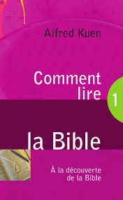 Comment Lire La Bible Alfred Kuen By Blf éditions Issuu