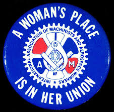 in good faith working class women feminism and religious a w s place is in her union button by the women s department of the international