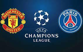 Streaming PSG Manchester United : quelle chaîne pour voir le match en  direct ?