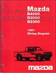 1997 mazda b4000 b3000 b2300 pickup truck wiring diagram manual 1997 mazda b4000 b3000 b2300 pickup truck wiring diagram manual original