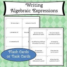 writing algebraic expressions flash cards 6 ee 2