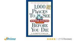 1, 000 Places to See in the United States and Canada Before ...