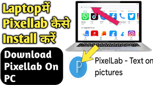 Laptop Mein Pixel lab Kaise Download ...