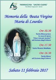 Memoria della Beata Vergine Maria di Lourdes - sabato 11 febbraio 2017 -  Parrocchia Sacro Cuore Isernia