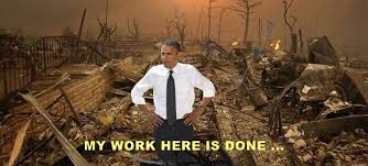 Image result for obama my work here is done