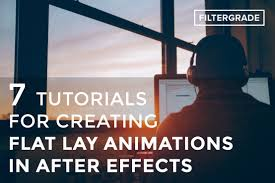 Animations Graphics 7 Tutorials For Creating Flat Lay Animations In After